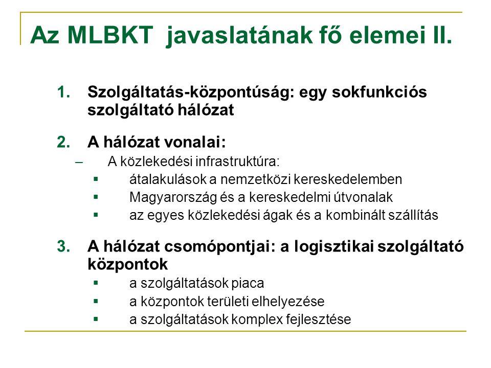 Az MLBKT javaslatának fő elemei II.
