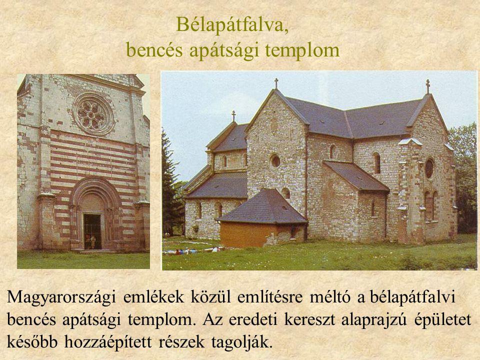 Bélapátfalva, bencés apátsági templom Magyarországi emlékek közül említésre méltó a bélapátfalvi bencés apátsági templom. Az eredeti kereszt alaprajzú