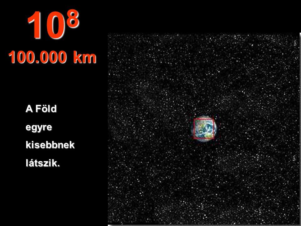 A Föld északi féltekéje és Dél-Amerika egy része. 10 7 10.000 km