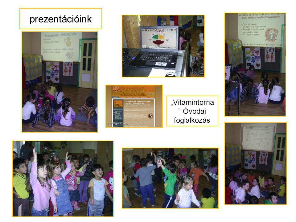 """""""Vitamintorna """" Óvodai foglalkozás prezentációink"""