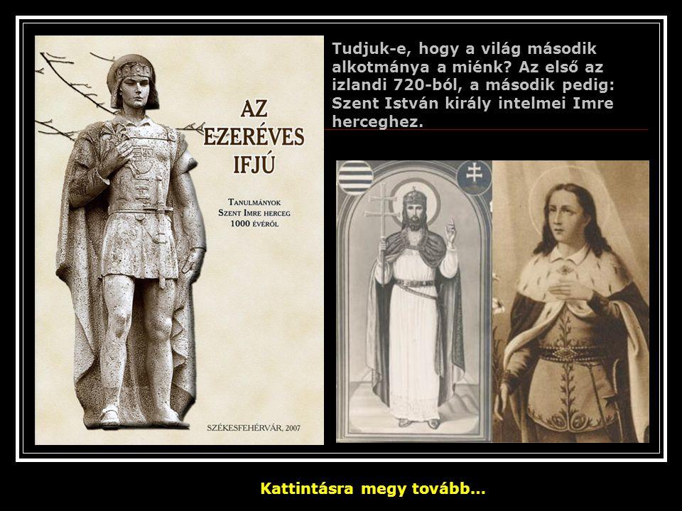 Tudtad-e, hogy míg a nagy nyugati világnyelvek legjobb esetben is csak 7 magánhangzót ismernek (az olasz például csak 5-t), addig a magyar nyelv 14 magánhangzót ismer és használ: a-á, e-é, i-í, o-ó, ö-ő, u-ú, ü-ű Tudjuk-e, hogy a Magyar Zenetudományi Intézet regisztrálta a 200 000-ik magyar népdalt, amelyből 100 000 már megjelent nyomtatásban is.
