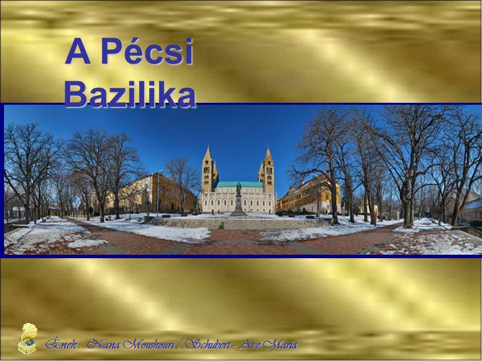 Ének : Nana Mouskouri / Schubert – Ave Maria A Pécsi Bazilika
