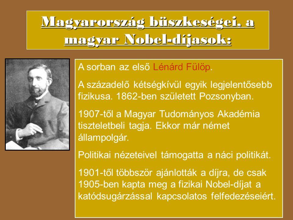 Lénárd Fülöp 1905 katódsugárzással kapcsolatos munkáiért
