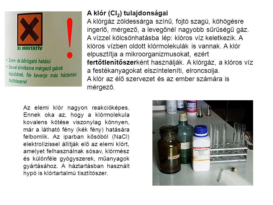 Kísérletek klórral (Ruzsa Bíborka, Varga Borbála) 1) Előállítás: Egy kémcsőbe kálium-permanganátot (KMnO4) tettünk és sósavat töltöttünk rá.