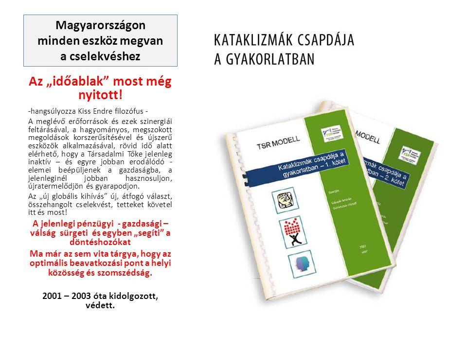 """Magyarországon minden eszköz megvan a cselekvéshez Az """"időablak"""" most még nyitott! -hangsúlyozza Kiss Endre filozófus - A meglévő erőforrások és ezek"""