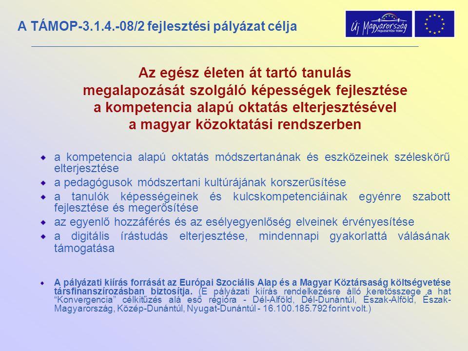 Az egész életen át tartó tanulás megalapozását szolgáló képességek fejlesztése a kompetencia alapú oktatás elterjesztésével a magyar közoktatási rends
