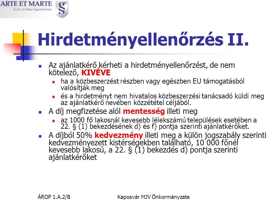 ÁROP 1.A.2/BKaposvár MJV Önkormányzata Hirdetményellenőrzés II.