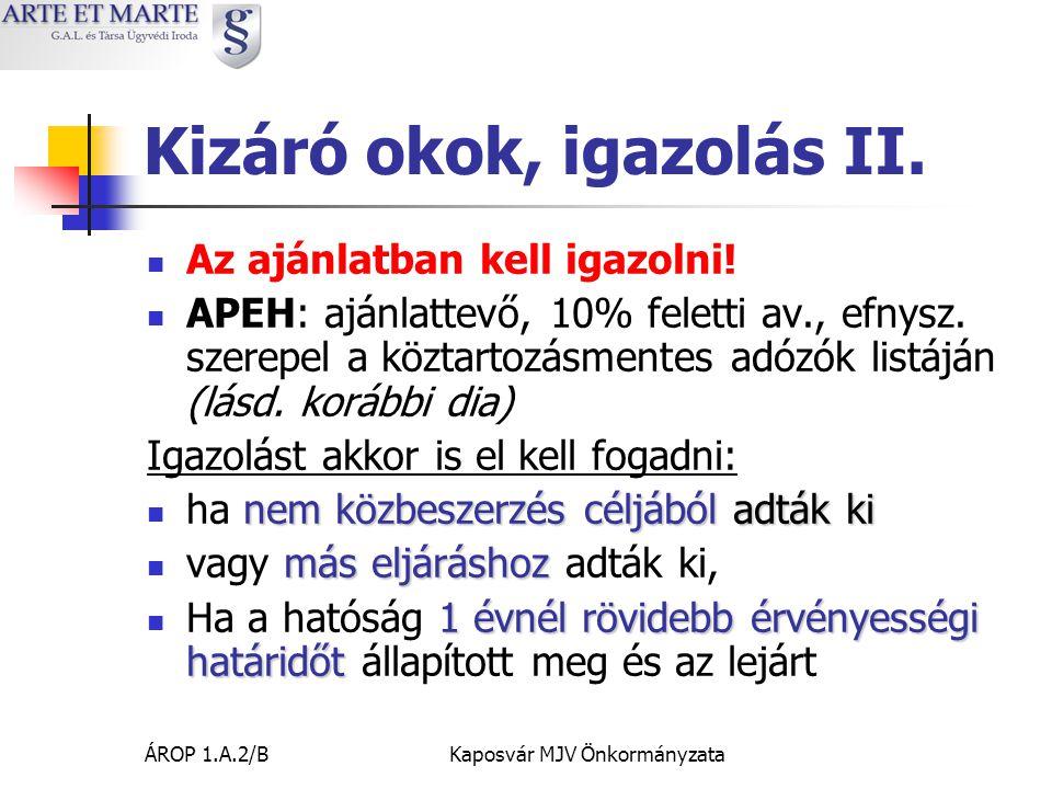 ÁROP 1.A.2/BKaposvár MJV Önkormányzata Kizáró okok, igazolás II.