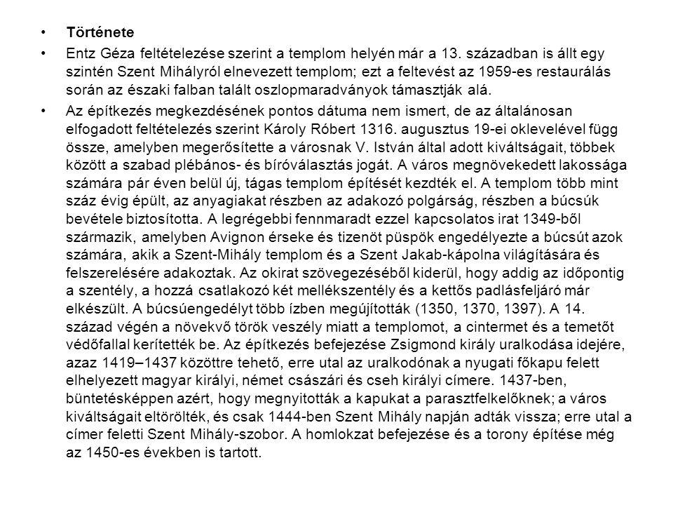 •A kolozsvári Szent Mihály-templom Erdély második legnagyobb alapterületű temploma a brassói Fekete templom után, amely Kolozsvár főterén, a hajdani N