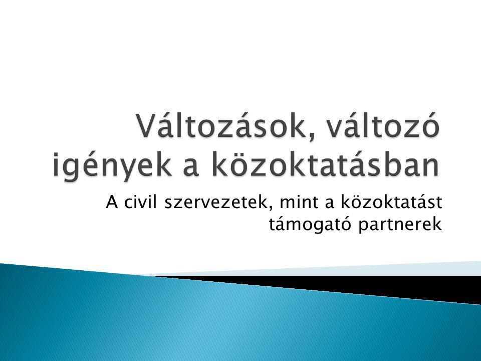 A civil szervezetek, mint a közoktatást támogató partnerek