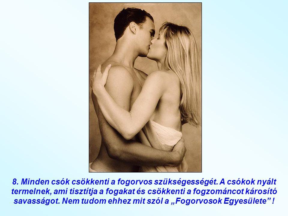 7. A sex a legbiztosabb nyugtatószer a világon. TÍZSZER HATÉKONYABB A VÁLIUMNÁL.