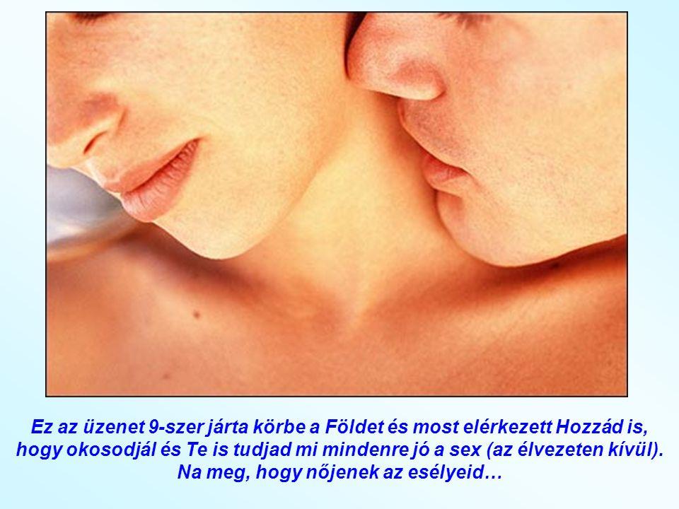 10.A szeretkezés megszünteti az orrdugulást. A sex egy természetes antihisztamin.