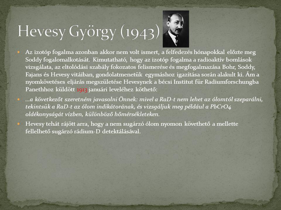  Kunfalvi Rezső: Hevesy György.In: Fizikai Szemle.