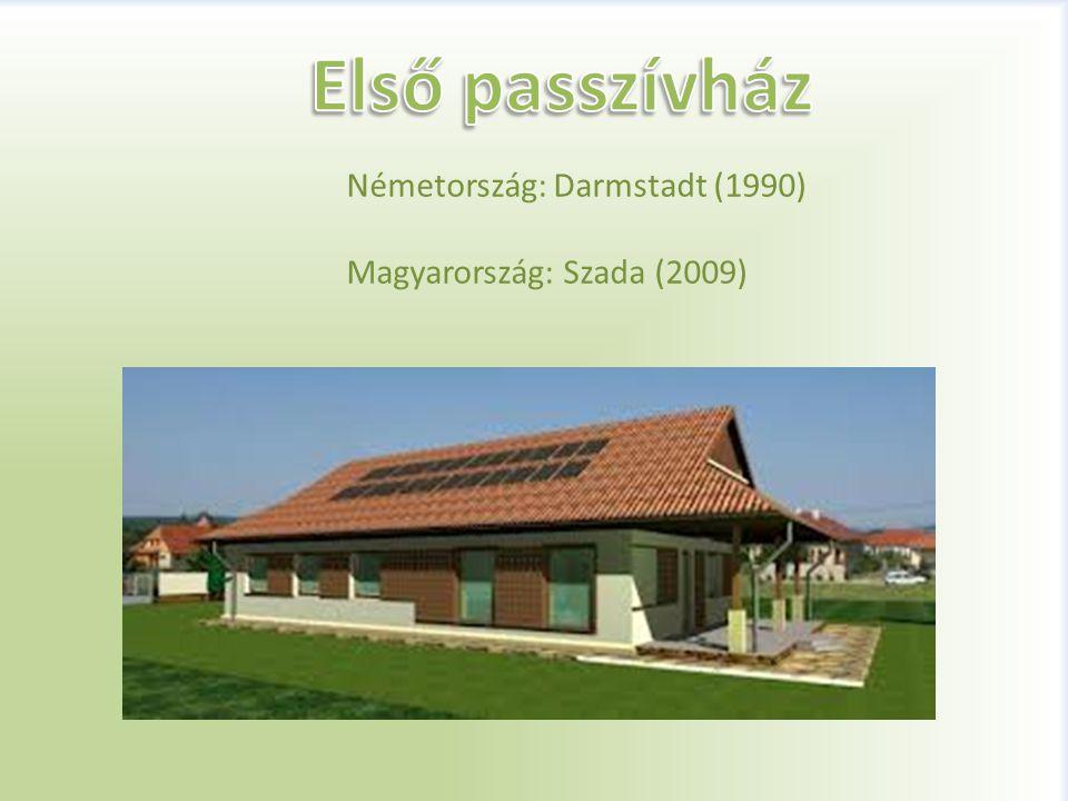 Németország: Darmstadt (1990) Magyarország: Szada (2009)