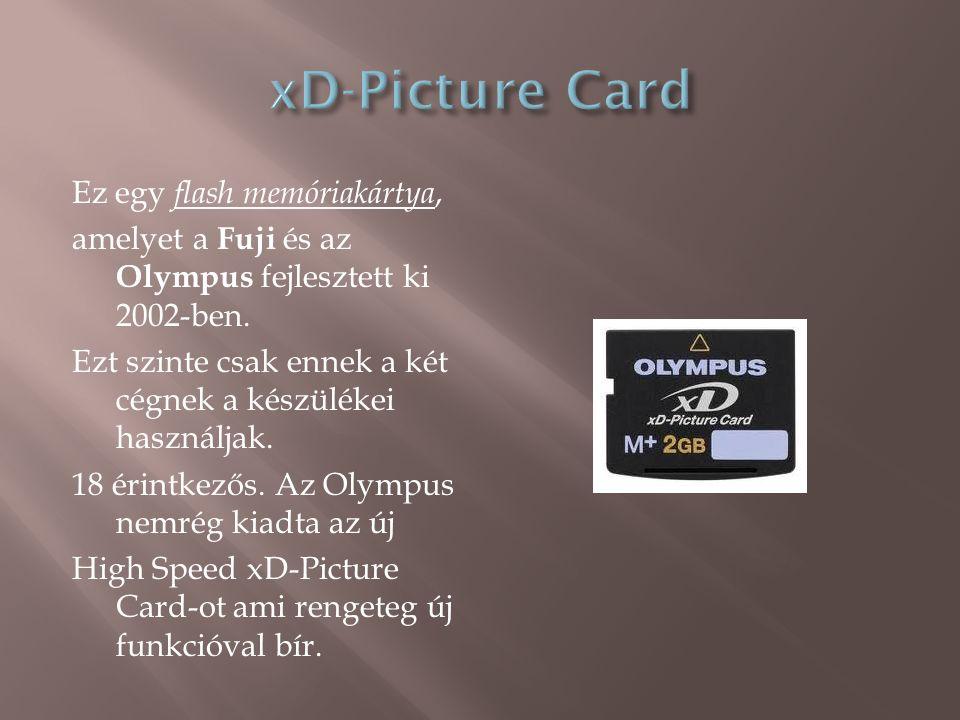Ez egy flash memóriakártya, amelyet a Fuji és az Olympus fejlesztett ki 2002-ben.