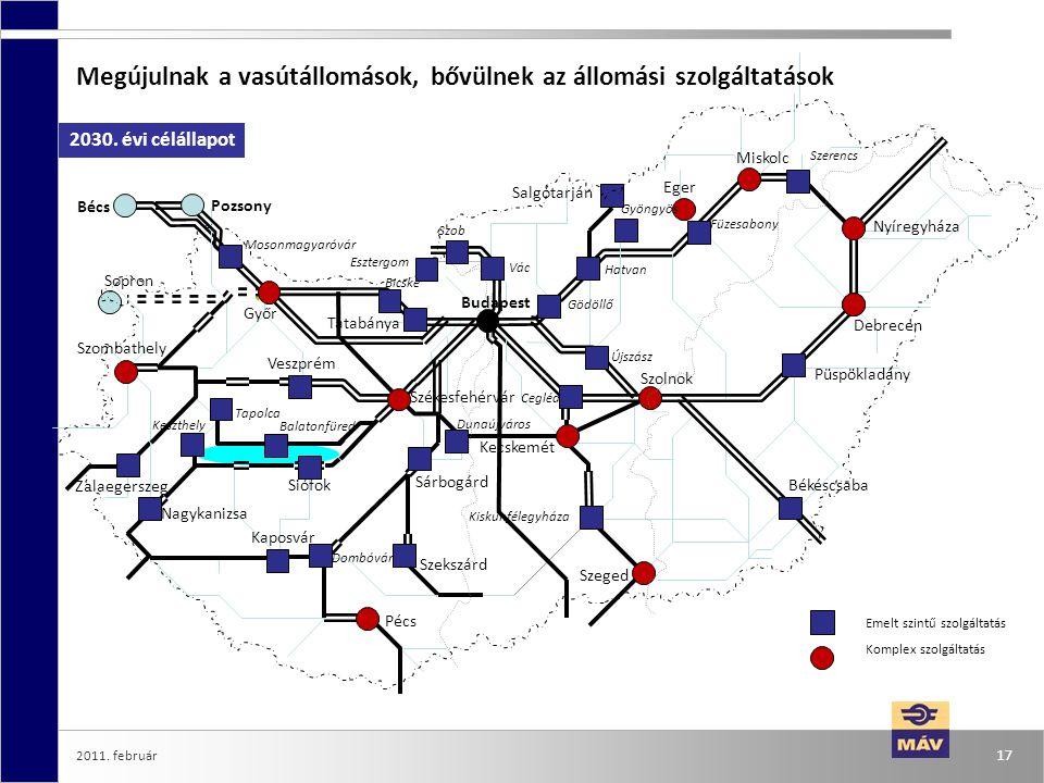 2011. február 17 Megújulnak a vasútállomások, bővülnek az állomási szolgáltatások Emelt szintű szolgáltatás Komplex szolgáltatás Szeged Szolnok Miskol