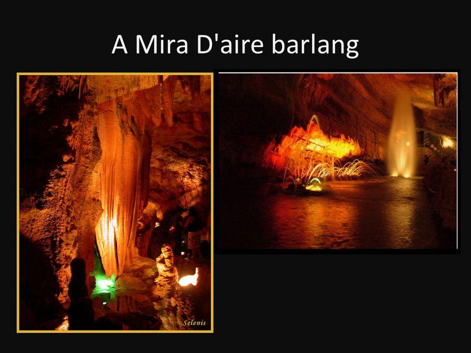 A Mira D'aire barlang
