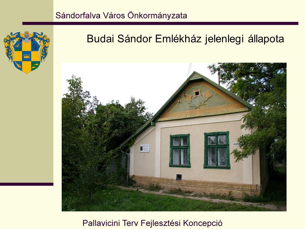 Budai Sándor Emlékház jelenlegi állapota
