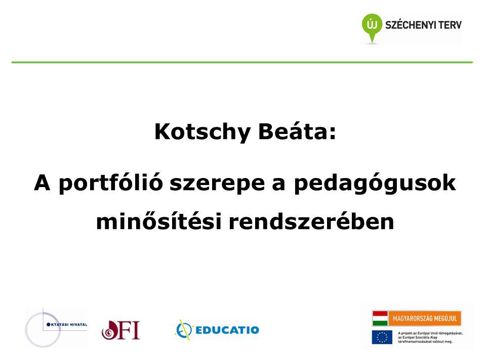 Kotschy Beáta: A portfólió szerepe a pedagógusok minősítési rendszerében