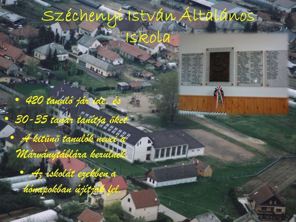 Széchenyi István Általános Iskola • 420 tanuló jár ide, és • 30-35 tanár tanítja ő ket. • A kit ű n ő tanulók nevei a Márványtáblára kerülnek. • Az is