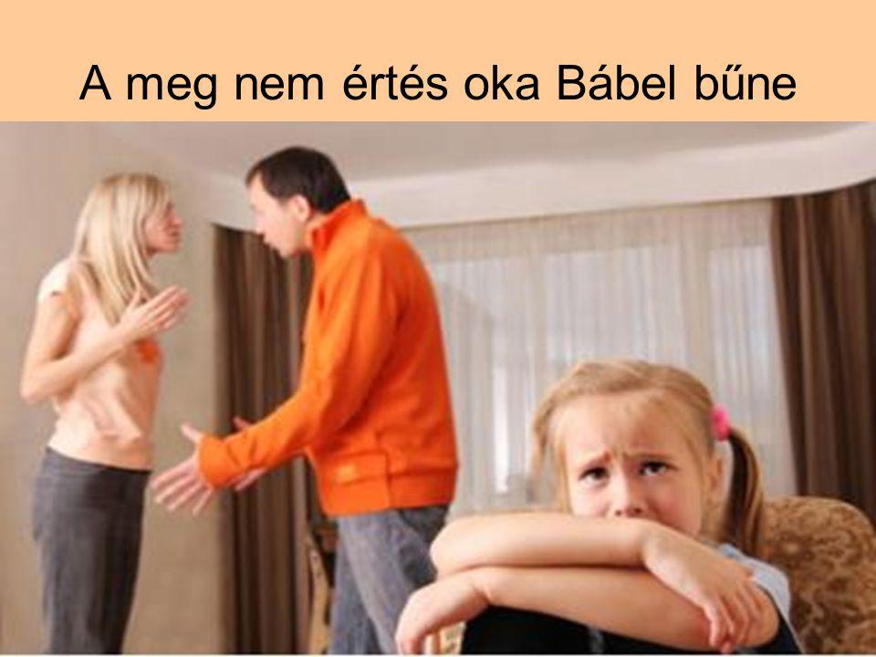 A meg nem értés oka Bábel bűne