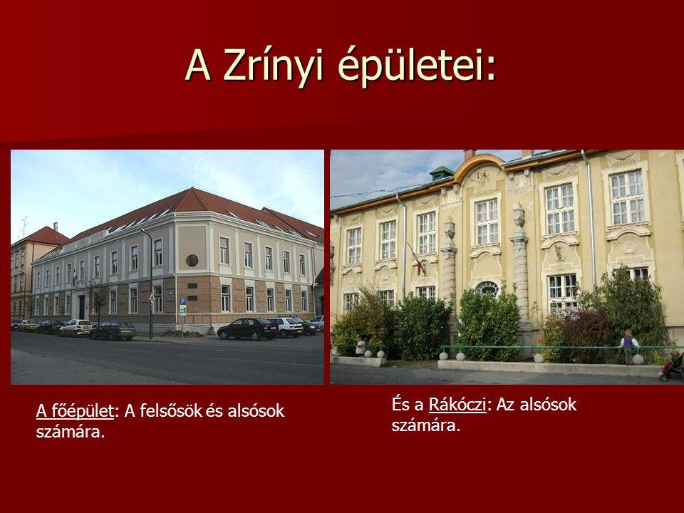 Névadónkról:  Zrínyi Ilona a horvátországi Ozalj várában született 1643-ban.