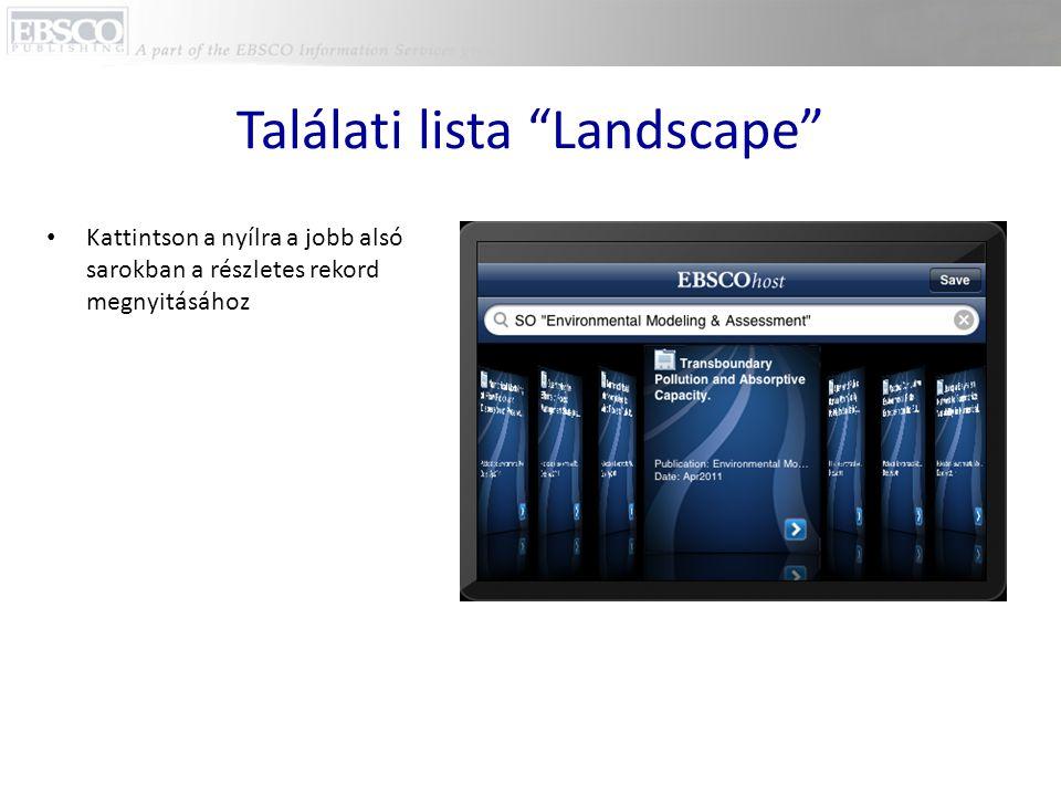 """Találati lista """"Landscape"""" • Kattintson a nyílra a jobb alsó sarokban a részletes rekord megnyitásához"""