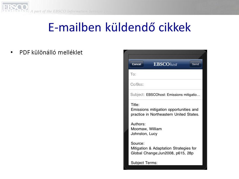 E-mailben küldendő cikkek • PDF különálló melléklet