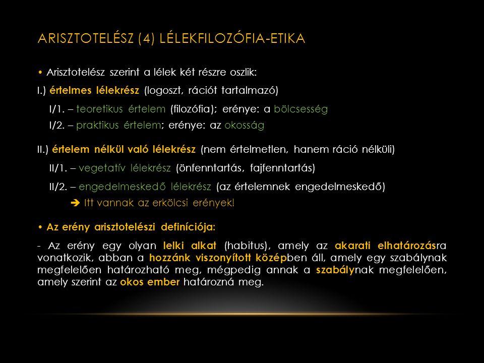 ARISZTOTELÉSZ (3) - LOGIKA • A SZILLOGIZMUS = érvényes deduktív következtetés. A dedukcióban egy általános megállapításból következtetünk valamely kon