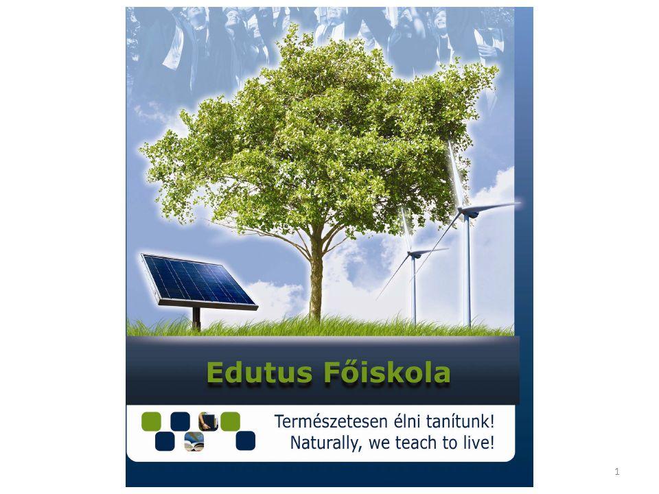 Edutus Főiskola – Innovatív főiskola a megváltozott környezetben Dr.