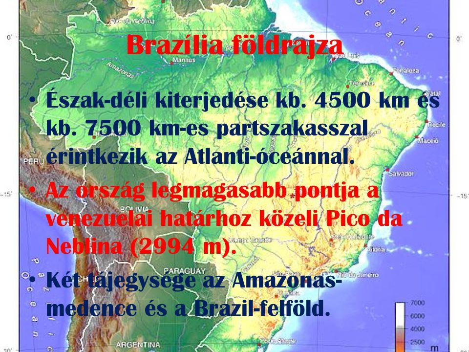 Brazília földrajza • Észak-déli kiterjedése kb.4500 km és kb.
