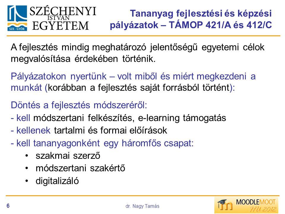 dr. Nagy Tamás 27 Módszertani felkészítés Kérdés formátumok