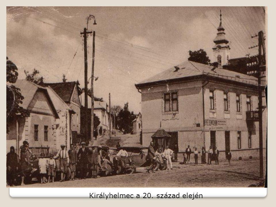 Királyhelmec a 20. század elején
