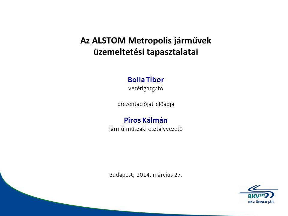 •2010 – NKH elutasító határozata •2011 – Az Alstom teljesítette az előírásokat •2012 – Típusengedély NKH általi kiadása •2012 – Sorozatjárművek szállítása Típusengedély megszerzése