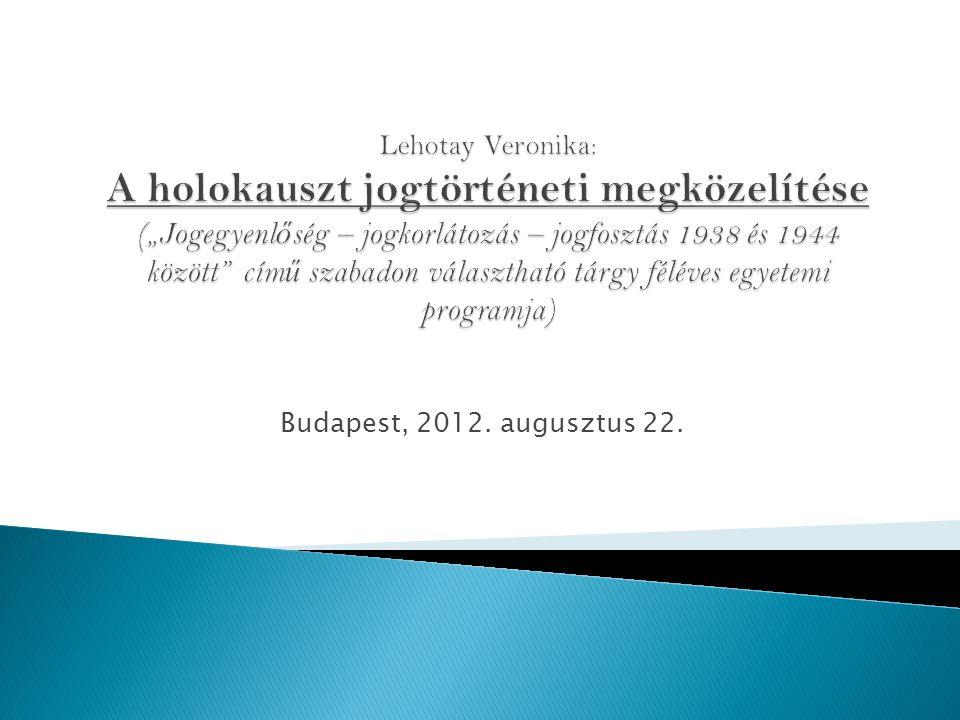 Budapest, 2012. augusztus 22.