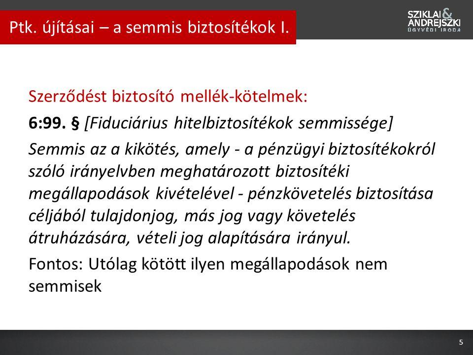 Semmis a Ptk.hatálybalépését (2014.