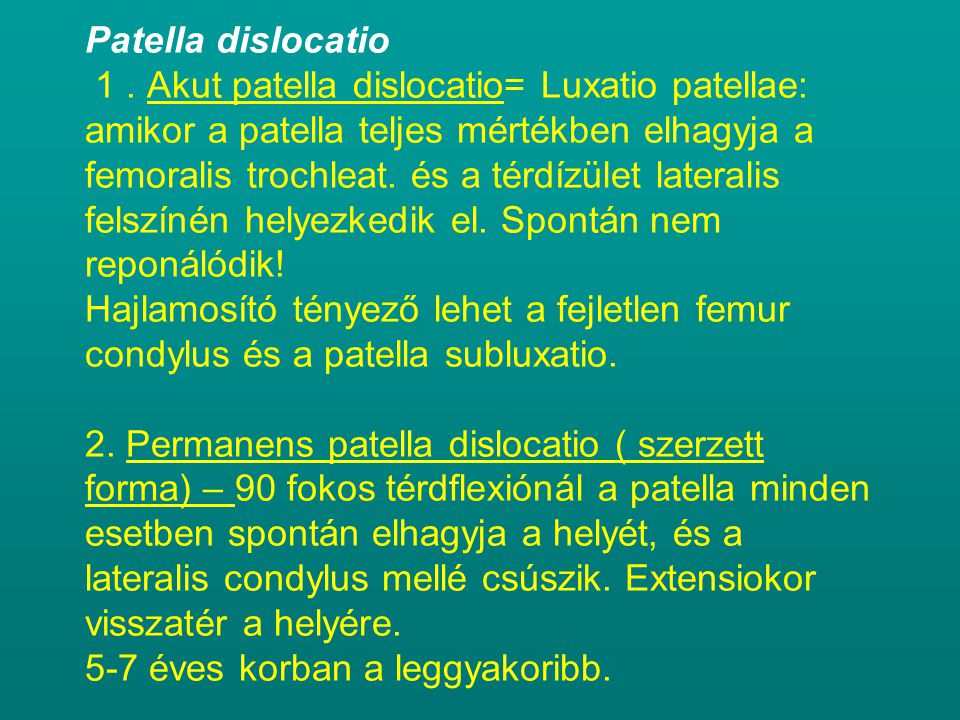 Patella dislocatio 1.