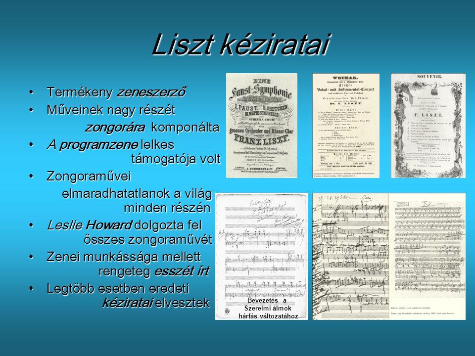 Liszt kéziratai •T•T•T•Termékeny zeneszerző •M•M•M•Műveinek nagy részét zongorára komponálta •A•A•A•A programzene lelkes támogatója volt •Z•Z•Z•Zongor
