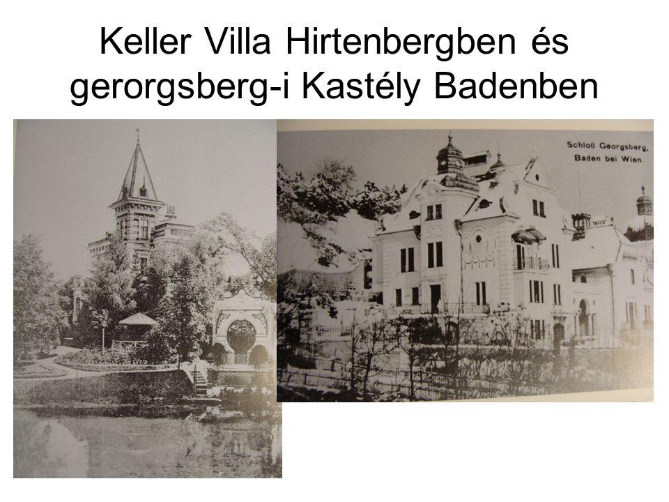 Keller Villa Hirtenbergben és gerorgsberg-i Kastély Badenben