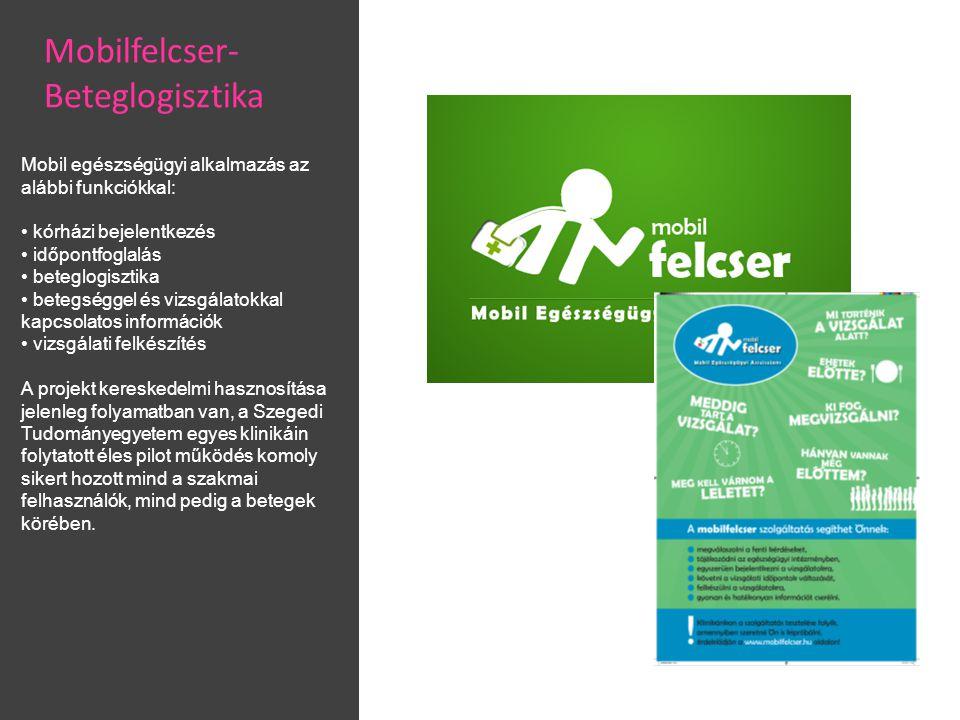 Mobil egészségügyi alkalmazás az alábbi funkciókkal: • kórházi bejelentkezés • időpontfoglalás • beteglogisztika • betegséggel és vizsgálatokkal kapcsolatos információk • vizsgálati felkészítés A projekt kereskedelmi hasznosítása jelenleg folyamatban van, a Szegedi Tudományegyetem egyes klinikáin folytatott éles pilot működés komoly sikert hozott mind a szakmai felhasználók, mind pedig a betegek körében.