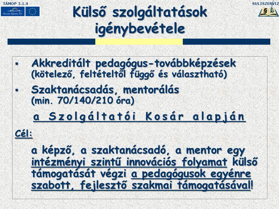 SULISZERVIZTÁMOP 3.1.4 l.