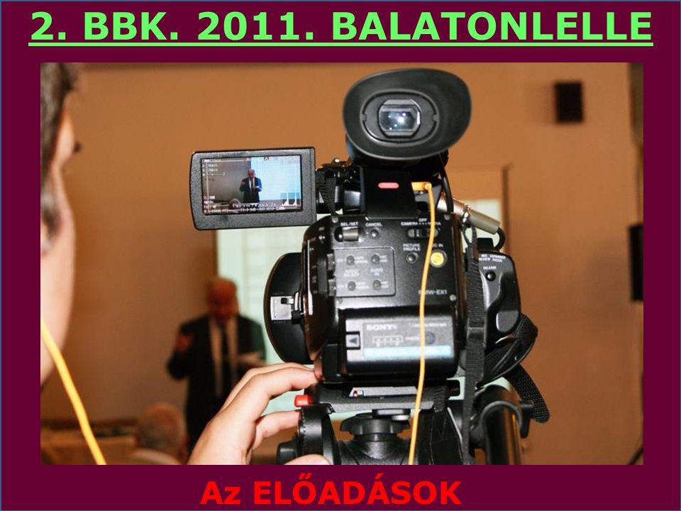 2. BBK. 2011. BALATONLELLE A KONFERENCIA HELYSZÍNE