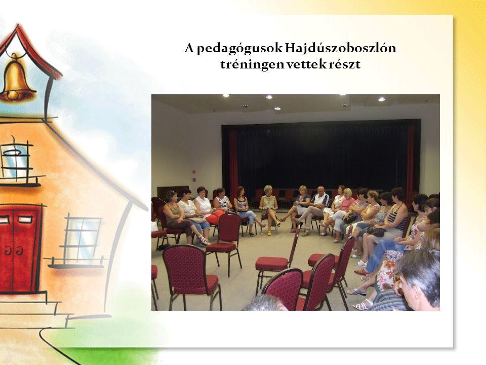 A pedagógusok Hajdúszoboszlón tréningen vettek részt
