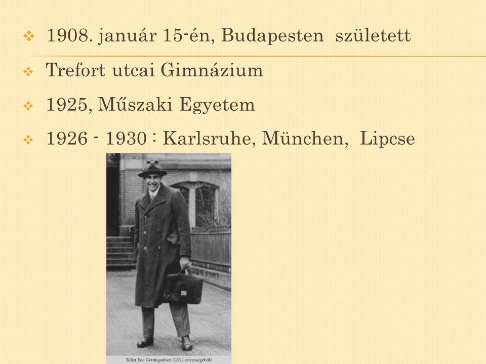  1908. január 15-én, Budapesten született  Trefort utcai Gimnázium  1925, Műszaki Egyetem  1926 - 1930 : Karlsruhe, München, Lipcse