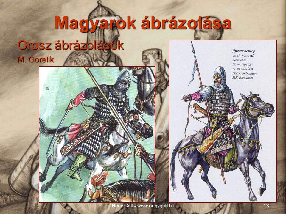 Magyarok ábrázolása Orosz ábrázolások M. Gorelik Négy Griff - www.negygriff.hu13