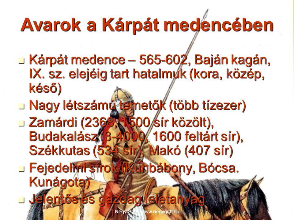 Avarok a Kárpát medencében  Kárpát medence – 565-602, Baján kagán, IX.
