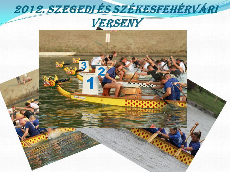 2012. X. Magyar Bajnokság – Fadd Dombori  U18 open 200m 1. hely  U18 vegyes 200m 1. hely  U18 open 2000m 2. hely  U18 vegyes 500m 1. hely  Premie