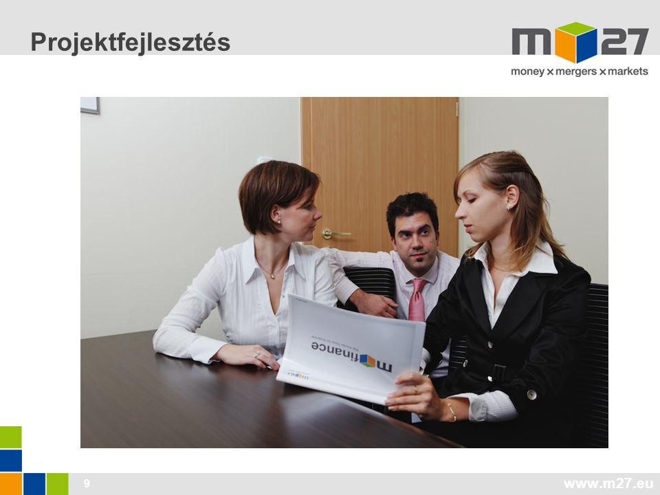 www.m27.eu 9 Projektfejlesztés