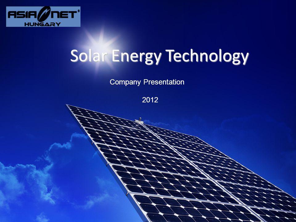 Megtermelhető energia kalkuláció EU standard eljárás Company Presentation AsiaNet Hungary Solar Energy Technology 21