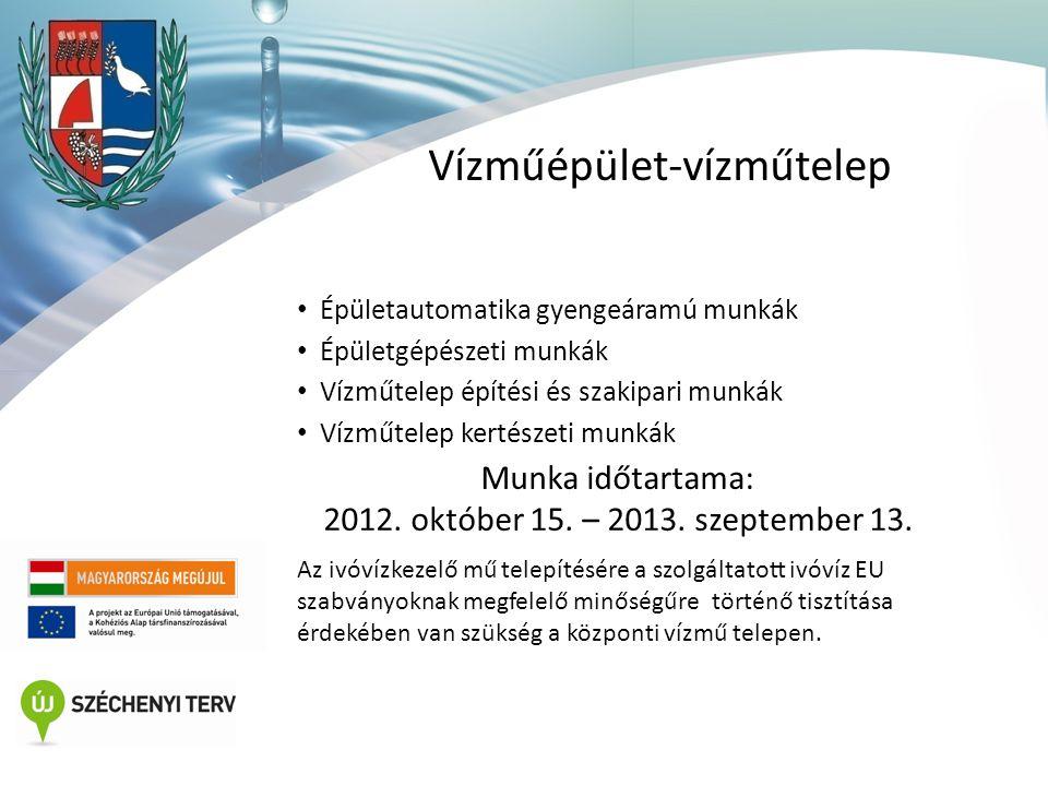 Víztisztítás (technológia, műtárgyak) • Medence (2x150 m3) építési munkái • Vasiszapülepítő 2x50 m3 építési munkái • Víztisztítás technológia vízműtelepen gépészeti munkái Munka időtartama: 2013.